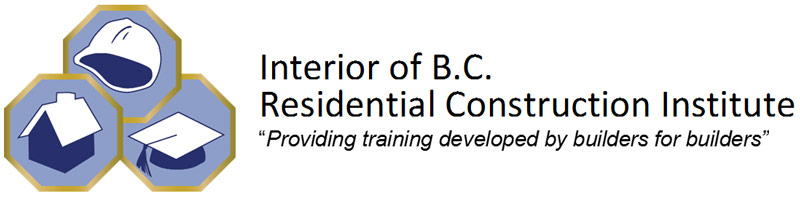 Interior BC Residential Construction Institute